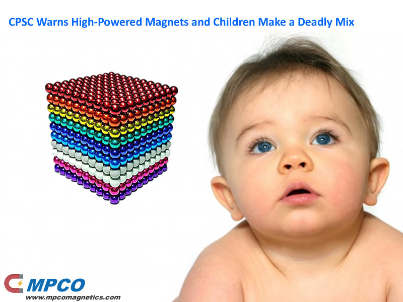CPSC Warns High-Powered Magnets and Children Make a Deadly Mix